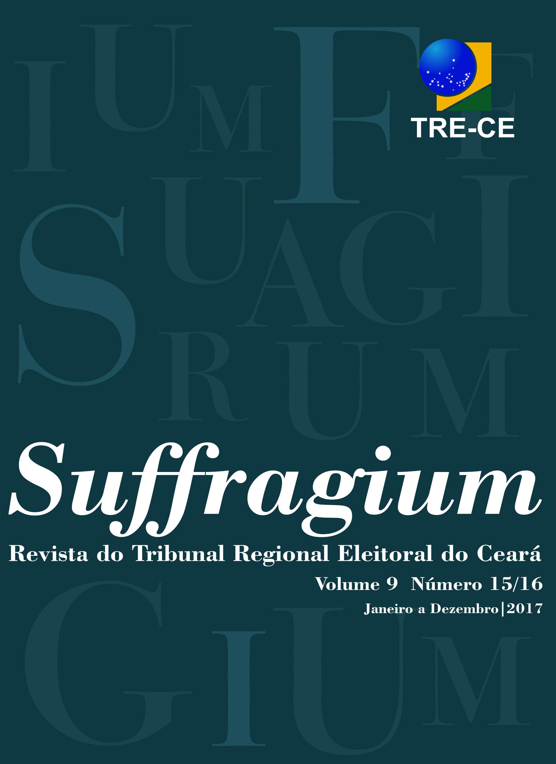 Visualizar v. 9 n. 15/16 (2017): Suffragium - Revista do Tribunal Regional Eleitoral do Ceará